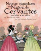Novelas ejemplares de Miguel de Cervantes contadas a los niños (CLÁSICOS CONTADOS A LOS NIÑOS)