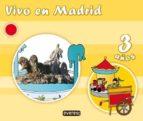 VIVO EN MADRID. 3 AÑOS