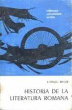 HISTORIA DE LA LITERATURA ROMANA
