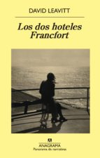 Los Dos Hoteles Francfort (Panorama narrativas)