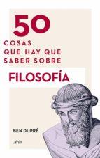 50 COSAS QUE HAY QUE SABER SOBRE FILOSOFÍA (EBOOK)