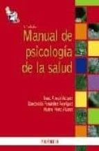 MANUAL DE PSICOLOGIA DE LA SALUD (3ª ED.)