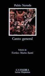 Canto general (Letras Hispánicas)