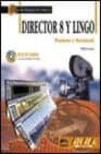 DIRECTOR & LINGO: WINDOWS Y MACINTOSH (INCLUYE CD-ROM)