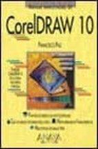 CORELDRAW 10 (MANUALES IMPRESCINDIBLES)