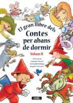 El Gran Llibre Dels Contes Pes Abans De Dormir - Volum II (Contes per abans de dormir)