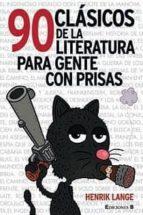 90 CLÁSICOS DE LA LITERATURA PARA GENTE CON PRISAS (COMIC ADULTOS)