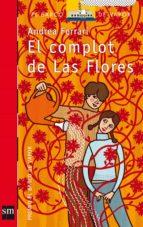 El complot de Las Flores (eBook-ePub) (Barco de Vapor Roja)