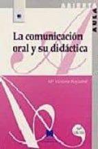 LA COMUNICACION ORAL Y SU DIDACTICA
