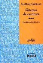 SISTEMAS DE ESCRITURA: INTRODUCCION LINGÜISTICA