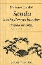 SENDA HACIA TIERRAS HONDAS: OKU NO HOSOMICHI