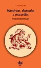 MONSTRUOS, DEMONIOS Y MARAVILLAS A FINES DE LA EDAD MEDIA