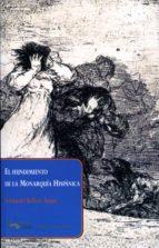 HUNDIMIENTO DE LA MONARQUIA HISPANICA