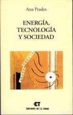 ENERGIA, TECNOLOGIA Y SOCIEDAD