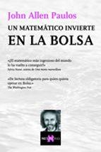 Un matemático invierte en la Bolsa (Metatemas)