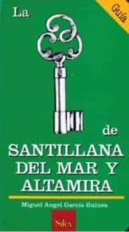 SANTILLANA DEL MAR Y ALTAMIRA
