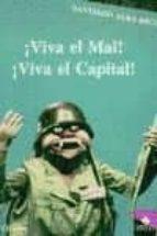 VIVA EL MAL, VIVA EL CAPITAL (3ª ED.)