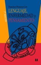 LENGUAJE: ENFERMEDAD & PENSAMIENTO (7ª ED.)