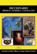 DICCIONARIO IBERICO-EUSKERA-CASTELLANO
