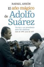 EL AÑO MÁGICO DE ADOLFO SUÁREZ (EBOOK)