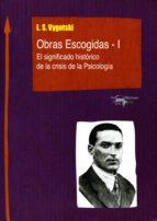 Obras Escogidas de Vygotski - I: El significado histórico de la crisis de la Psicología (Machado Nuevo Aprendizaje nº 2)