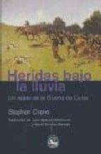 Heridas Bajo La Lluvia (Literatura)