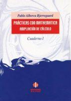 PRACTICAS CON MATHEMATICA: AMPLIACION DE CALCULO