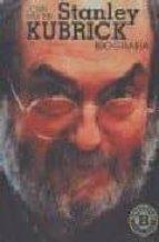 Stanley Kubrick, biografía (Biografias Serie Oro / Biography Gold Series)