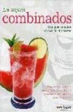 LOS MEJORES COMBINADOS (ESTUCHE DE 2 VOL.): DOS VOLUMENES BASICOS PARA PREPARAR LOS CÓCTELES Y COMBINADOS MÁS SABROSOS,CON O SIN ALCOHOL