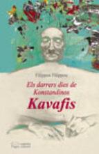 Darrers dies de Konstandinos Kavafis, Els (Lo Marraco)