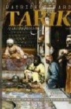 Tarik o la conquista de Alá (Algaida Literaria - Algaida Histórica)