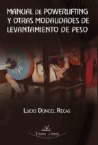 MANUAL DE POWERLIFTING Y OTRAS MODALIDADESDE LEVANTAMIENTO DE PESO (EBOOK)