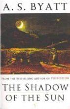 The Shadow Of The Sun: A Novel (Hors Catalogue)