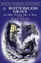 A Bottomless Grave: and Other Victorian Tales of Terror (Dover Thrift Editions)
