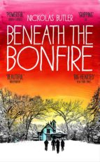 Beneath The Bonfire (English Edition)