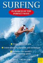 Surfing: In Search Of The Perfect Wave (English Edition)