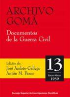 ARCHIVO GOMÁ. DOCUMENTOS DE LA GUERRA CIVIL (EBOOK)