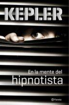 En La Mente Del Hipnotista (Planeta Internacional)