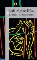 El paraíso de los mortales (HISPANICA)