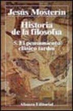 EL PENSAMIENTO CLASICO TARDIO: HISTORIA DE LA FILOSOFÍA (T.5)