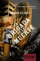 La Brigada De La Muerte (Runas)