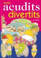 Molts Acudits Divertits (Acudits I Mes)