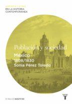 Población y sociedad. México (1808-1830)