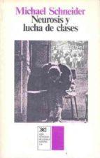 NEUROSIS Y LUCHA DE CLASES