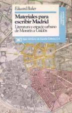 MATERIALES PARA ESCRIBIR MADRID LITERATURA Y ESPACIO URBANO...