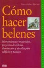COMO HACER BELENES (8ª ED.)