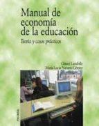 MANUAL DE ECONOMIA DE LA EDUCACION: TEORIA Y CASOS PRACTICOS