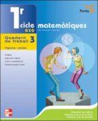 MATEMATIQUES 3 (1ER CICLE): QUADERN DE TREBALL