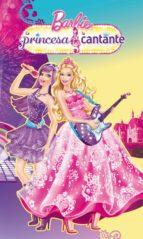La princesa y la cantante (Barbie. Primeras lecturas 2)