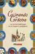 COCINANDO EN CÓRDOBA LA COCINA TRADICIONAL DE LOS HOGARES CORDOBESES